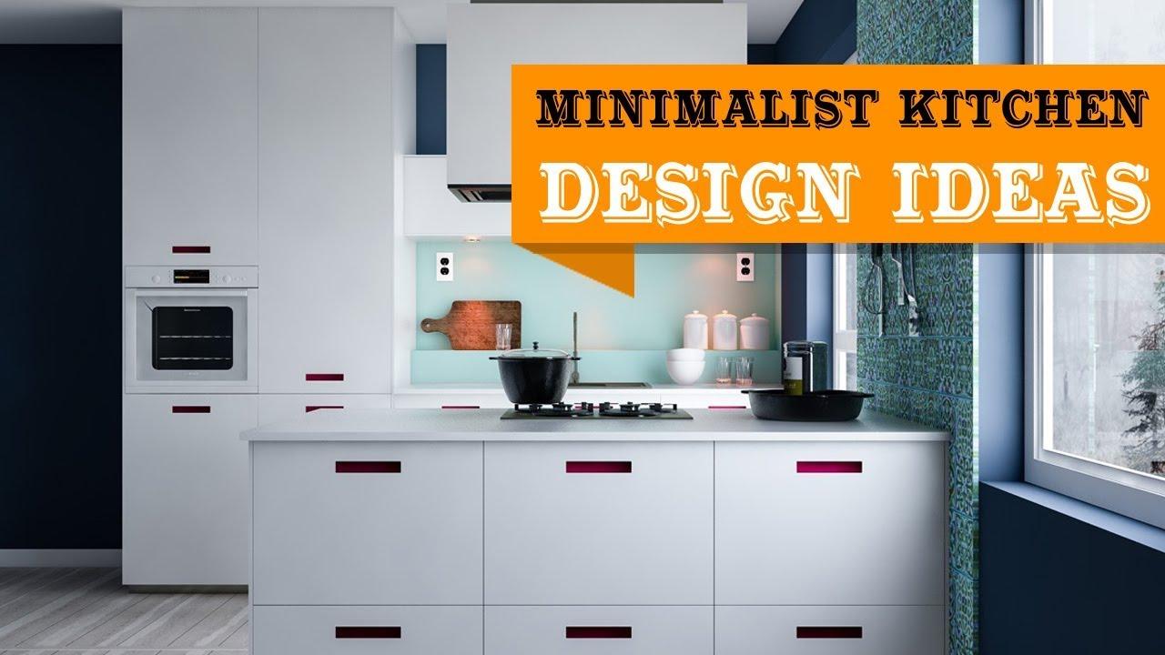 30 Best Small Minimalist Kitchen Design Ideas Youtube