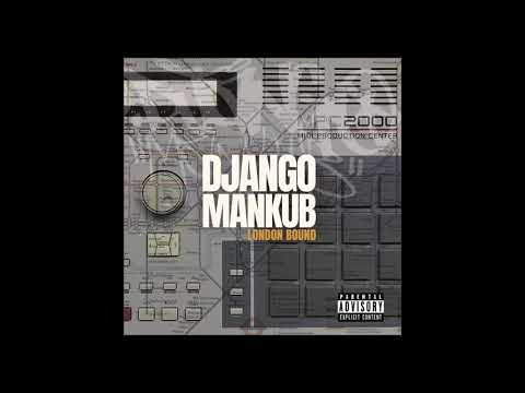 Django Mankub - London Bound (Full Album)