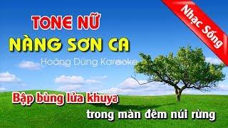 Nàng Sơn Ca Karaoke Nhạc Sống - Nang son ca karaoke nhac song tone nu