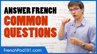 How to Answer the Most Common Questions in French