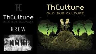 THCulture - Old Sub Culture - Krew