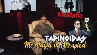 Mcmafia Ir Occupied  Tapinoidas  Laisvės Tv