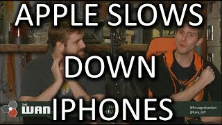 Apple is slowing down your iPhone - WAN Show Dec. 22 2017