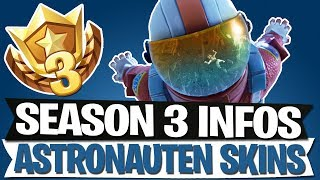 SEASON 3 | ALL INFOS | ASTRONAUTEN SKINS | DOUBLE PUMP NERF | FORTNITE BATTLE ROYALE English