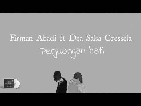 Perjuangan Hati - Firman Abadi Ft Dea Salsa Cressela (Official Lyric Video)
