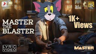 Tom and Jerry - Master the Blaster Lyric | Thalapathy Vijay | AnirudhRavichander | LokeshKanagaraj