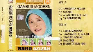 Full Album Wafiq Azizah - Hamawi Ya Mis Mis (2007)