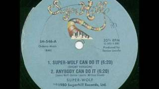 Ecxellent rap oldschool SUPER Wolf can do it 1980