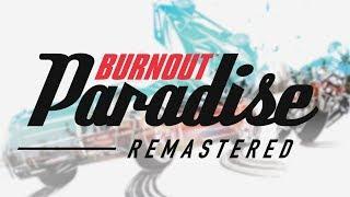 Burnout Paradise REMASTER GAMEPLAY, INFO & TRAILER!