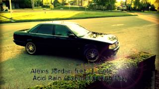 Скачать Alexis Jordan Feat J Cole Acid Rain Extended Club Mix
