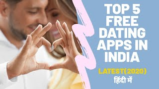 Top 5 Dating Apps in India (2019) for Free in Hindi