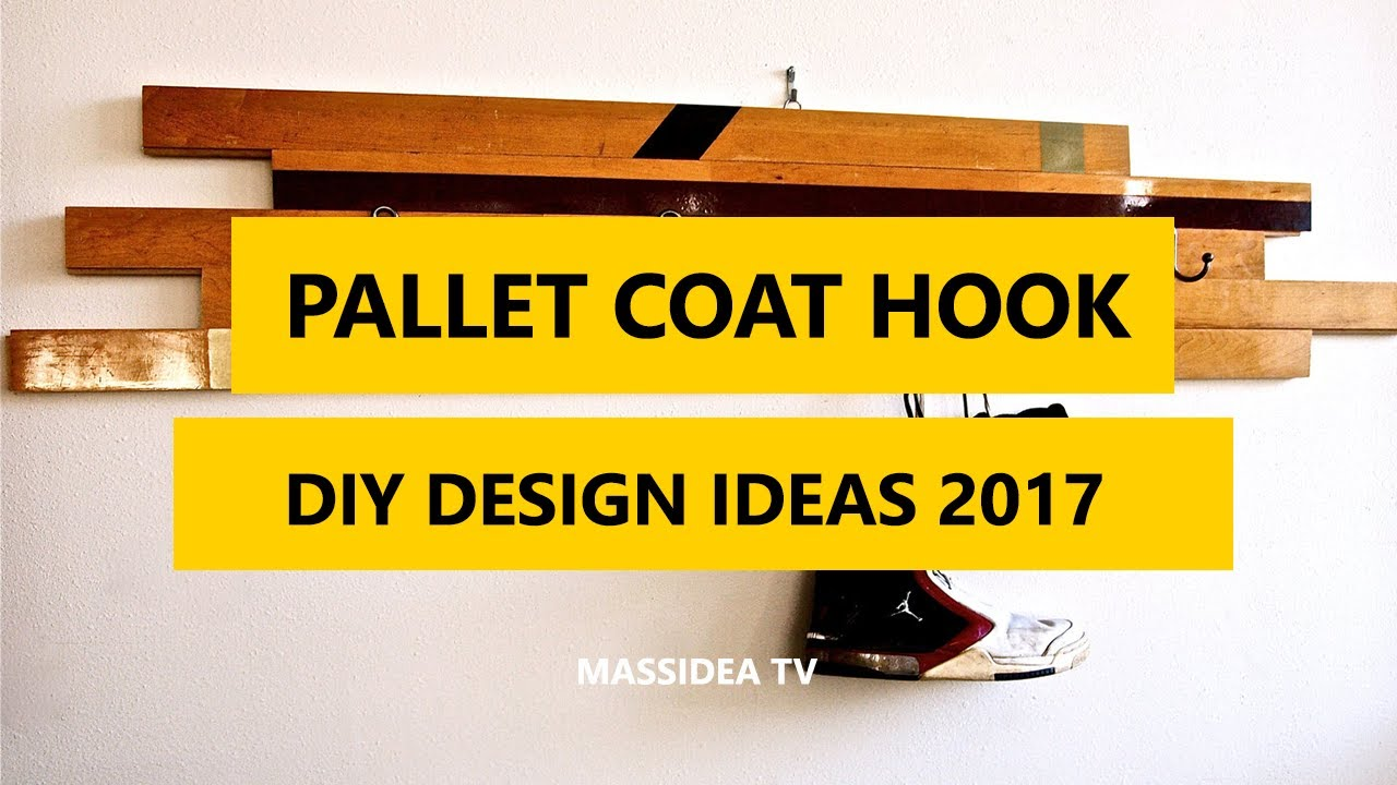 45+ Cool DIY Pallet Coat Hook Ideas for House 2017 - YouTube