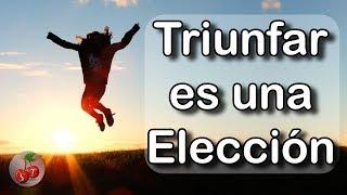 Un día Decidí Triunfar   Video Motivacional en Español