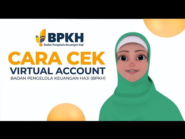 Cara Cek Virtual Account BPKH