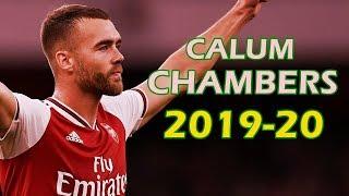 Calum Chambers 20192020 - Arsenal - Defender Skills