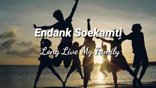 Endank Soekamti - Long Live My Family (Video Lirik Lagu)