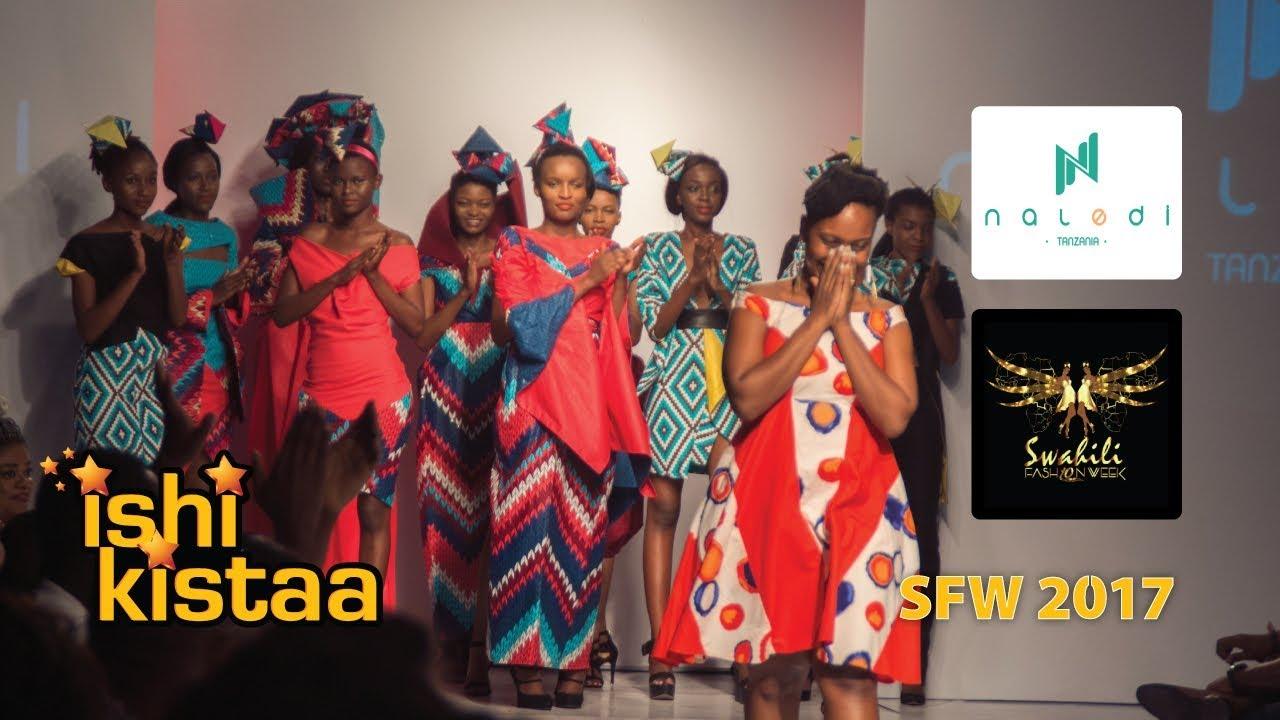 Swahili Fashion Week 2017 Naledi Fashion Tanzania Youtube