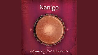 Provided to YouTube by Believe SAS Earth Mind · Nanigo Drumming for...