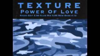 Texture - Power Of Love (Radio Edit) 1994