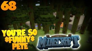 How To Minecraft | #68 | THATS IT PETE IM COMIN FOR U M8 | Pete Pranks Back (How To Minecraft SMP)