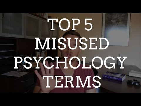 Top 5 Misused Psychology Terms