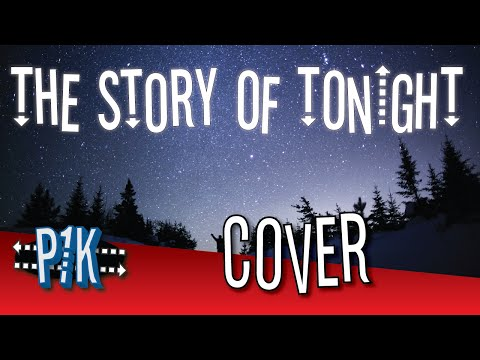 The Story Of Tonight (Hamilton/We The Kings Cover)