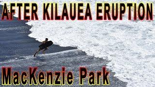MacKenzie Park After Hawaii Kilauea Volcano Eruption LATT #5