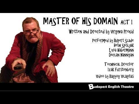 Master Of His Domain (Act I), by Virginia Proud