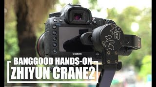 Zhiyun Crane 2 - 3 axis gimbal review and test footage from SONY a7 s2 and CANON 5d m3