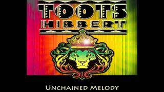 Toots Hibbert :: Unchained Melody (Single)