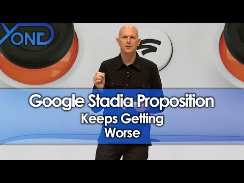 Google Stadia Proposition Keeps Getting Worse