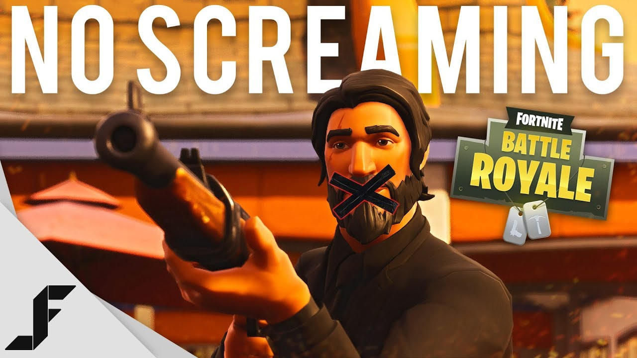 Fortnite but there's no screaming