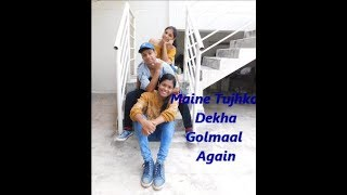 Maine Tujhko Dekha Dance Choreography | Golmaal Again | Sunny Singh Choreography