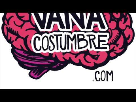 VanaCostumbrePodcast - S01E07 - Con Raul Vega