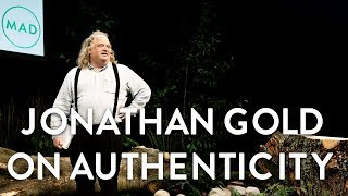 What is Authenticity?   Jonathan Gold