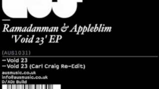 Appleblim & Ramadanman - Void 23 (Carl Craig Re-Edit)