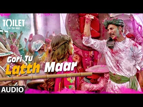 Gori Tu Latth Maar Song (Audio) | Toilet-...