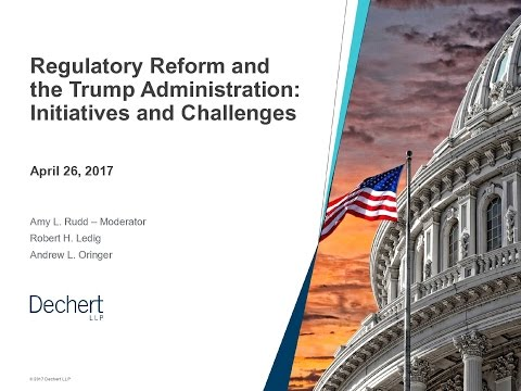Regulatory Reform and the Trump Administration: Initiatives and Challenges
