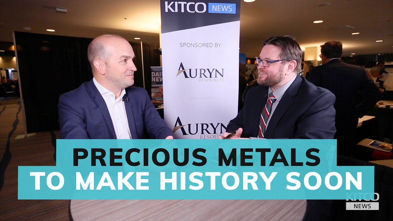 We are on cusp of the most historic gold and silver price rallies in our time – Auryn Resources