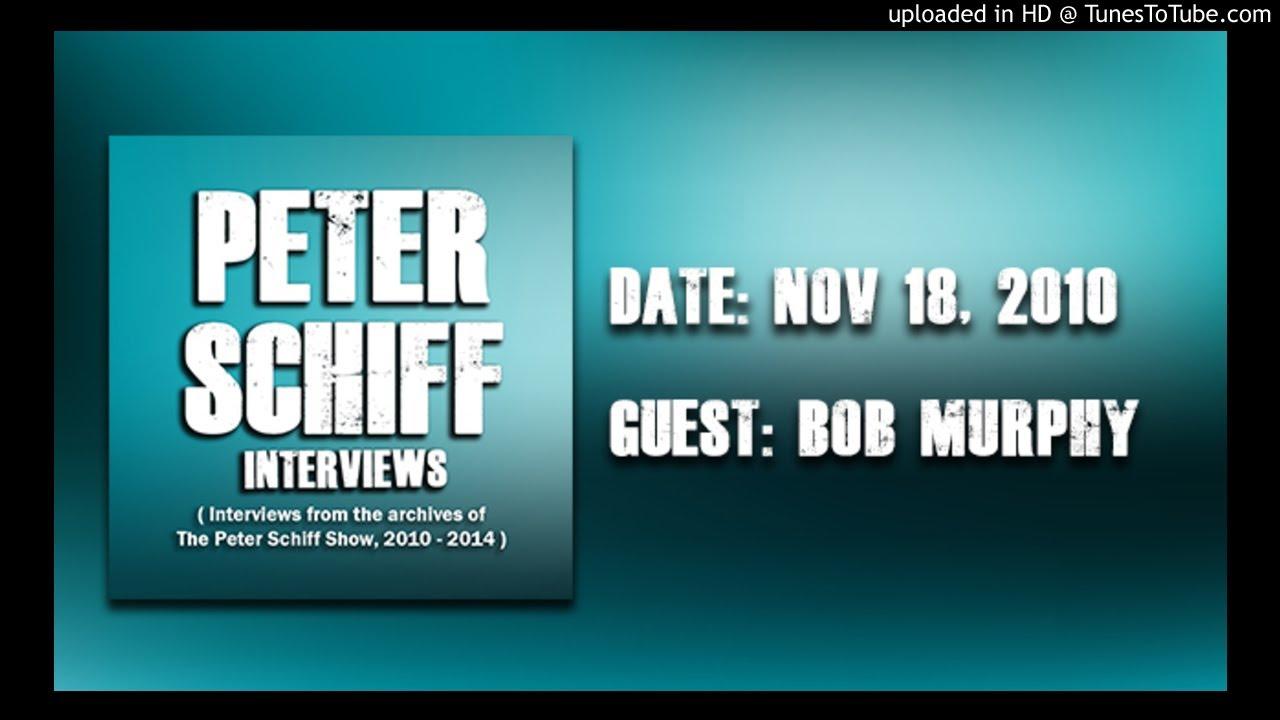 Peter Schiff interviews Robert Murphy | Nov 18, 2010