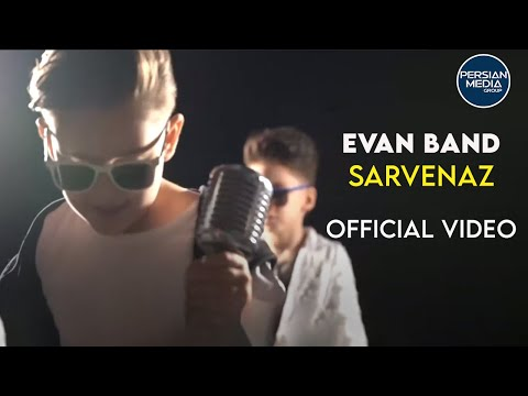 Evan Band - Sarvenaz - Music Video ( ایوان بند - سروناز - ویدیو )