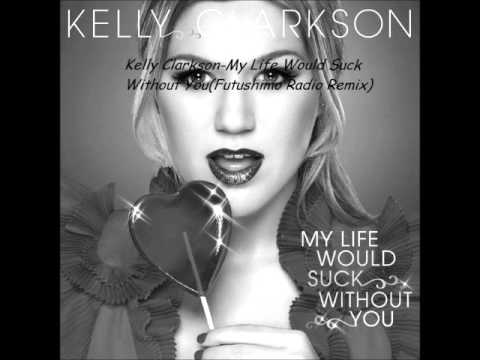 My life would suck without you remixes — photo 2