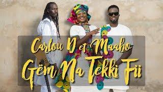 Смотреть клип Maabo & Carlou D - Gëm Na Tekki Fi