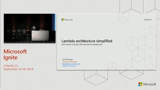 Lambda architecture simplified with Azure Cosmos DB and Azure Databricks - BRK4018