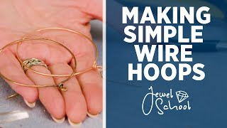 Making Simple Wire Hoops | Jewelry 101