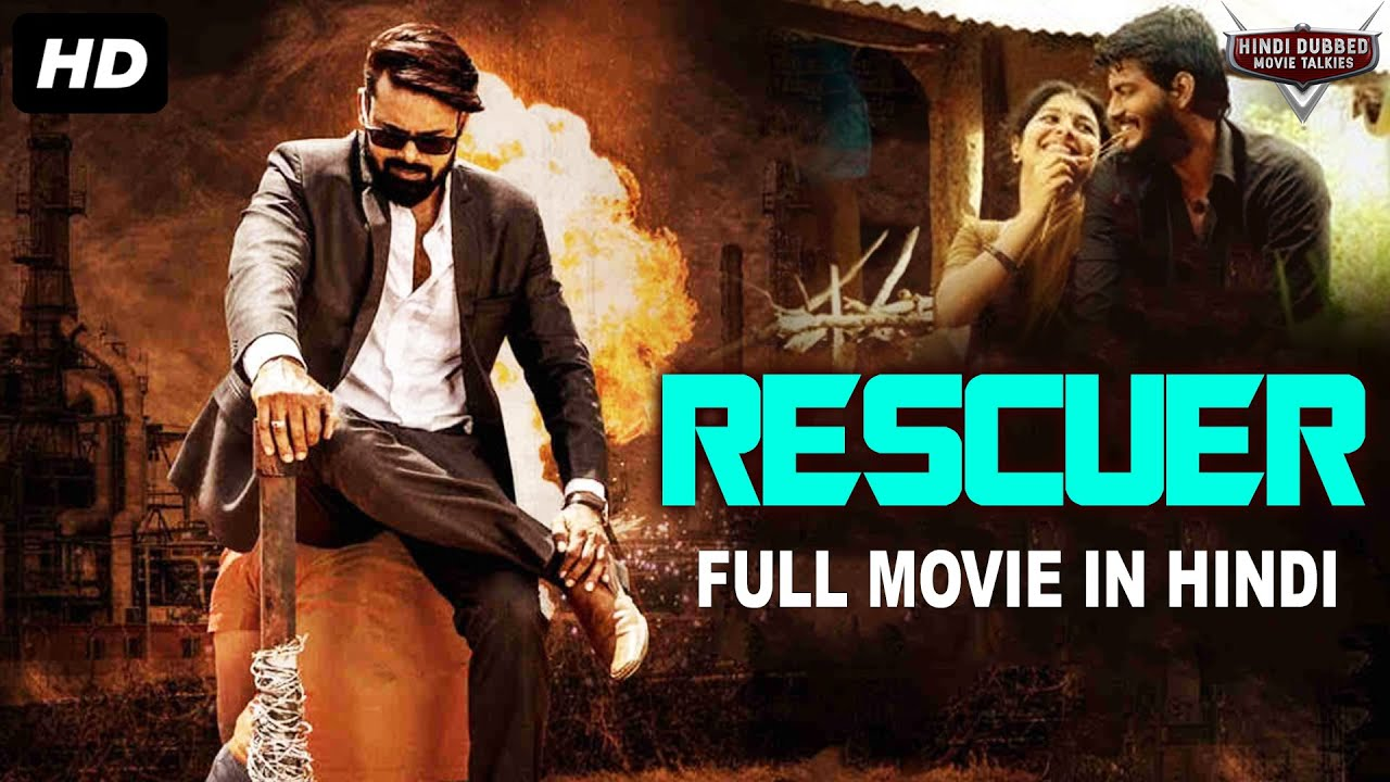 RESCUER - Full Action Hindi Dubbed Movie | South Indian Movies Dubbed In Hindi Full Movie | Film