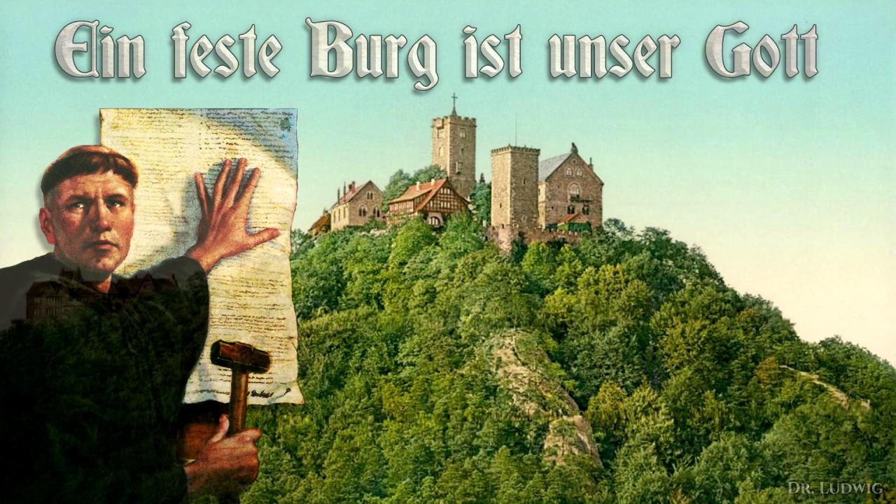 Ein Feste Burg