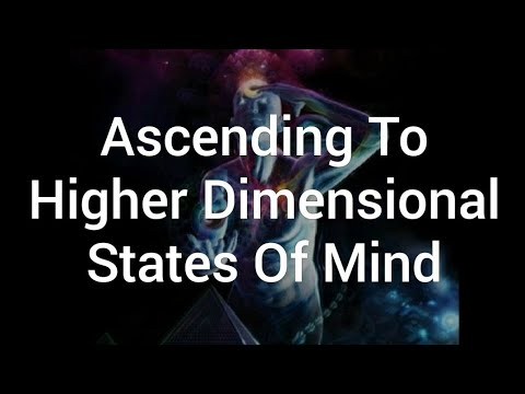 Ascending To Higher Dimensions