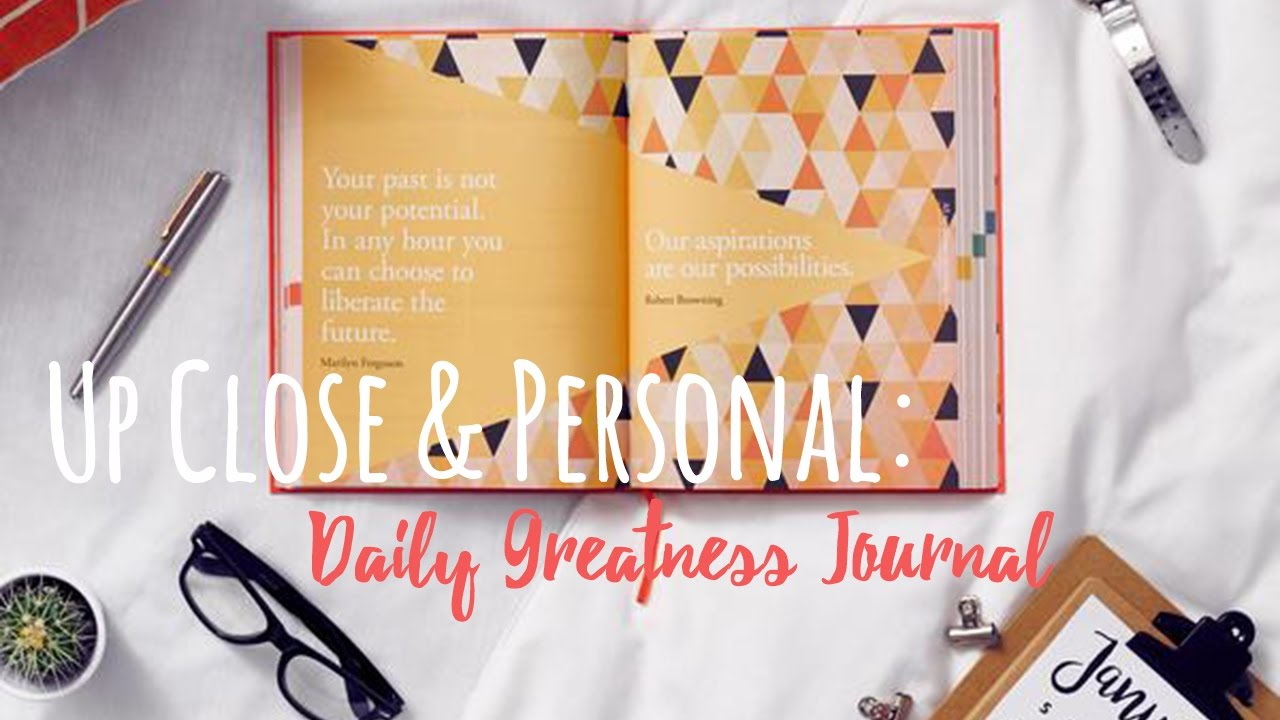 up close and personal daily greatness journal giveaway youtube