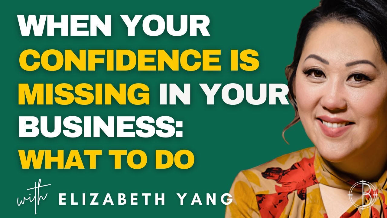 WHEN YOUR CONFIDENCE IS MISSING IN YOUR BUSINESS: WHAT TO DO